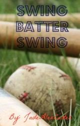 Swing Batter Swing by JadeAlexCarter