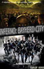 Inferno - Bayherd City! by WesleyArruda