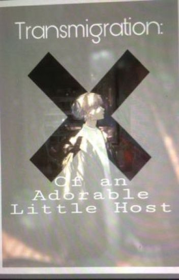 Transmigration of an adorable Little Host