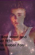 The Best Meet and Greet YET! (Justin Bieber Fan-Fiction) by jakki_jb_129