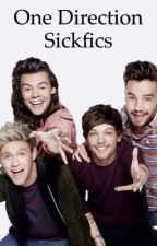 One Direction Sickfics part 2 by 23kowgirl