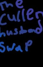 Cullens Husband Swap by mary-marie