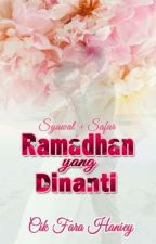 RAMADAN YANG DINANTI by TulipFarahaniey