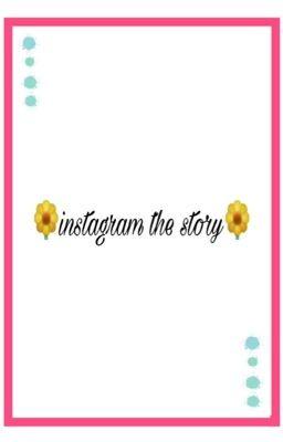 Đọc truyện 「Kpop's Couple」Instagram the story