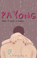 Payong (Short Story) by chagocx