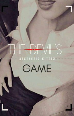 The Devil's Game. by LiylaMae