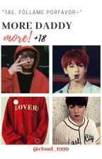 ♥More Daddy,More!{Taekook+18}❤ by Pinky_Milkyshake