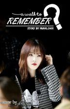 A Walk To Remember (Yukook Version ♥♥) by Muna_Choi