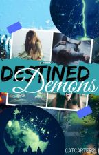 Destined Demons by catcarter211