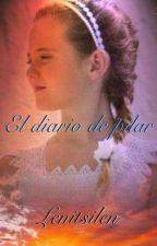 El Diario de Pilar (segunda parte) by LenitSi