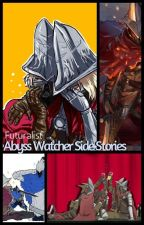 Abyss Watcher Side Stories by Futuralist