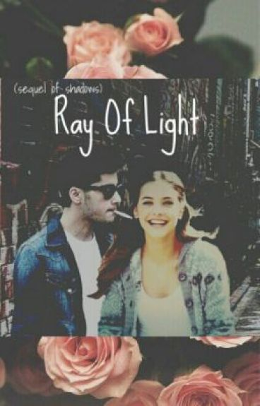 Ray of Light (sequel of Shadows)