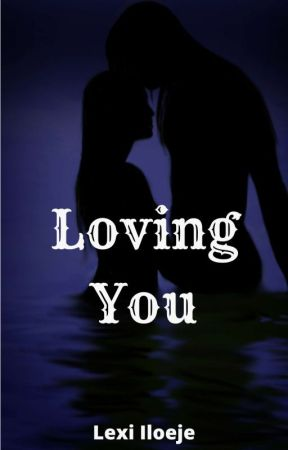 Loving You [ Coming Soon ] by SnareTerror