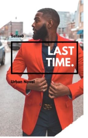 Last Time. by SellaaD