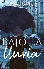 Caminando bajo la lluvia by Anneliese26
