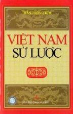 Việt Nam Sử Lược - Trần Trọng Kim by yeuquehuong