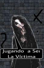JUGANDO A SER LA VÍCTIMA  by Zutter001