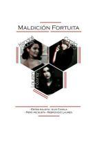 Maldición Fortuita || Camren by Victoria_BadGirl