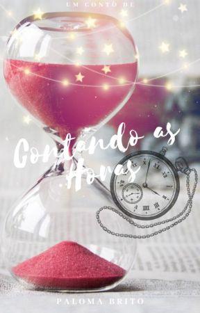 Contando as Horas by PalomaBritok
