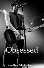 Obsessed / BWS FanFiction 2018 by BradleyMyBabe
