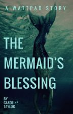 The Mermaid's Blessing by WinterTailor