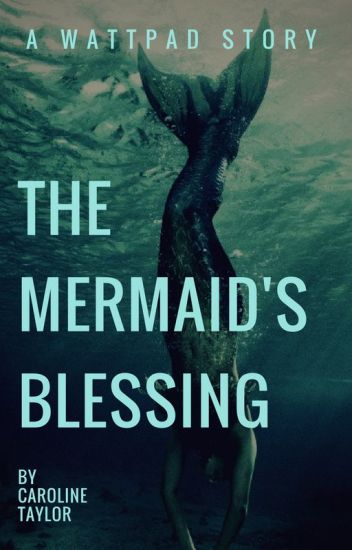 The Mermaid's Blessing