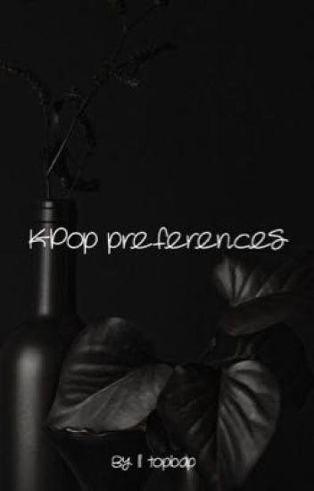 K-Pop || Preferences