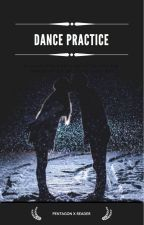 Dance Practice ~ Pentagon x Reader by shineshownu