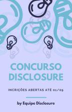 CONCURSO DISCLOSURE // ABERTO by projetodisclosure