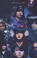 A New Part of my Life!?❤ (bts ff) by anifay