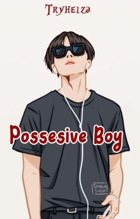 Possesive Boy (PINDAH KE DREAME) by Tryhelza