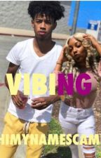 VIBING by PlayyaBaby