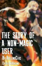 The Story of a Non-Magic User by Zeth435
