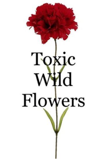 Toxic Wild Flowers