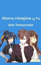 Akeno Himejima y tu 2da Temporada by Hisui_E
