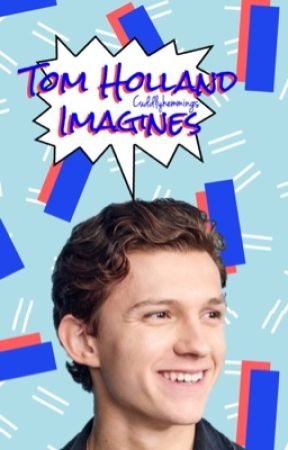 Tom Holland ➫ Imagines - emergency number ⌲ peter parker x