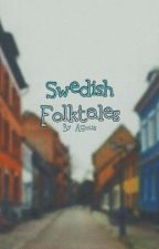 Swedish Folktales! by SwedishDorkk