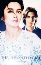 The Unwanted Girl / A Marauder love story by ElaraMalfoy99