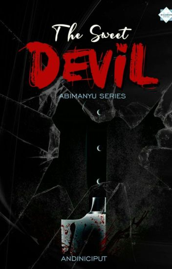 Abimanyu's Series: THE SWEET DEVIL