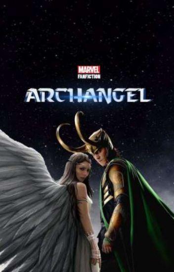 ARCHANGEL (Marvel Fanfiction) - LivBowman24 - Wattpad