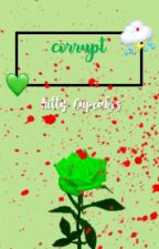 C O R R U P T | Vampire Chat Noir x Reader (Two books in one) ON HOLD by KittyCupcakes15