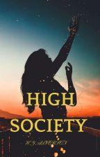 High Society by HYAlverson