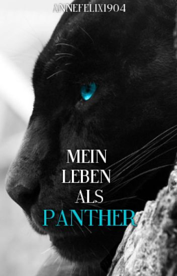 Mein Leben als Panther