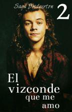 El vizconde que me amo |  Saga Bridgerton #2 - Harry Styles TERMINADA by 2lucillex1d