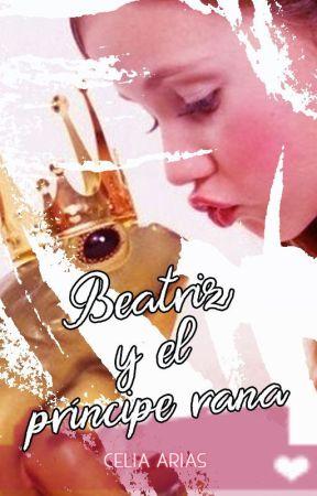 Beatriz y el príncipe rana by Celiaar00
