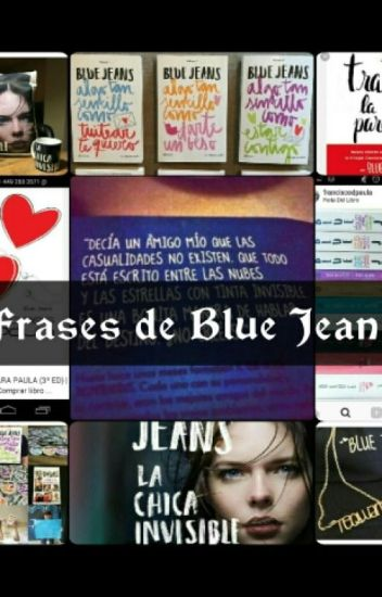 Frases De Blue Jeans Meryshmuel Wattpad