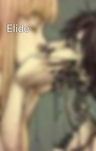 Elide by DeliaPomerantz