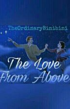 The Love From Above by TheOrdinaryBinibini