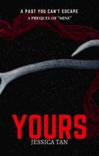 YOURS by Jeyjehou
