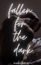 Fallen For The Dark by MorbidBacon